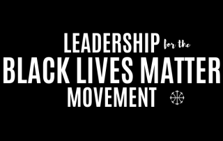 Leadership For Black Lives Matter