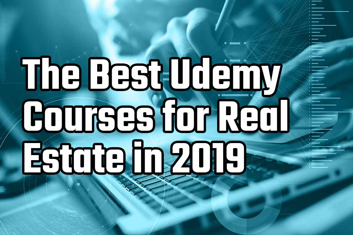 The Best Udemy Courses for Real Estate Agents in 2019 | Hooquest