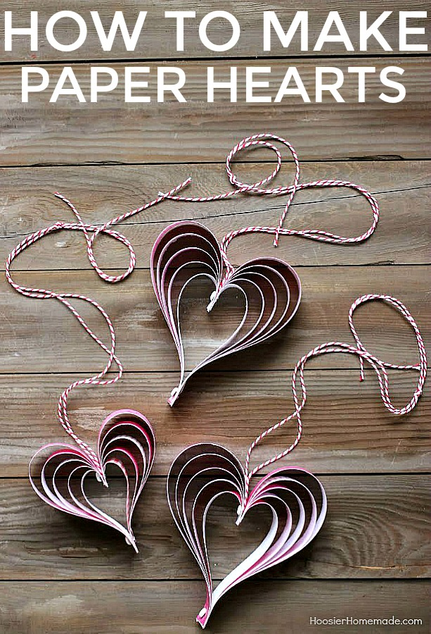 Valentines Craft How To Make Paper Hearts Hoosier Homemade