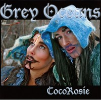 coco-rosie-grey-oceans-cover-art Top Albums 2010