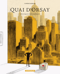 quaidorsay2-1 Top 10 des meilleures BD de l'année 2011