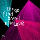 the-go-find-brand-new-love Dans la playlist hop blog de février 2014