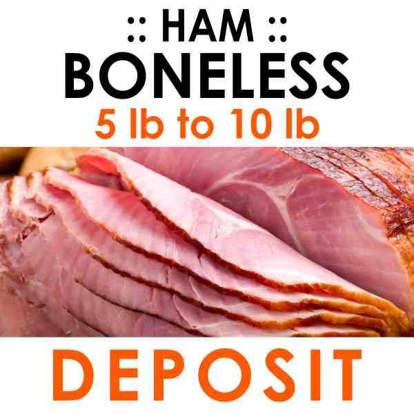 boneless ham deposit