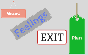 Grand Feelings Exit Plan