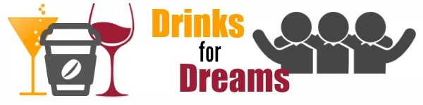 drinks for dreams