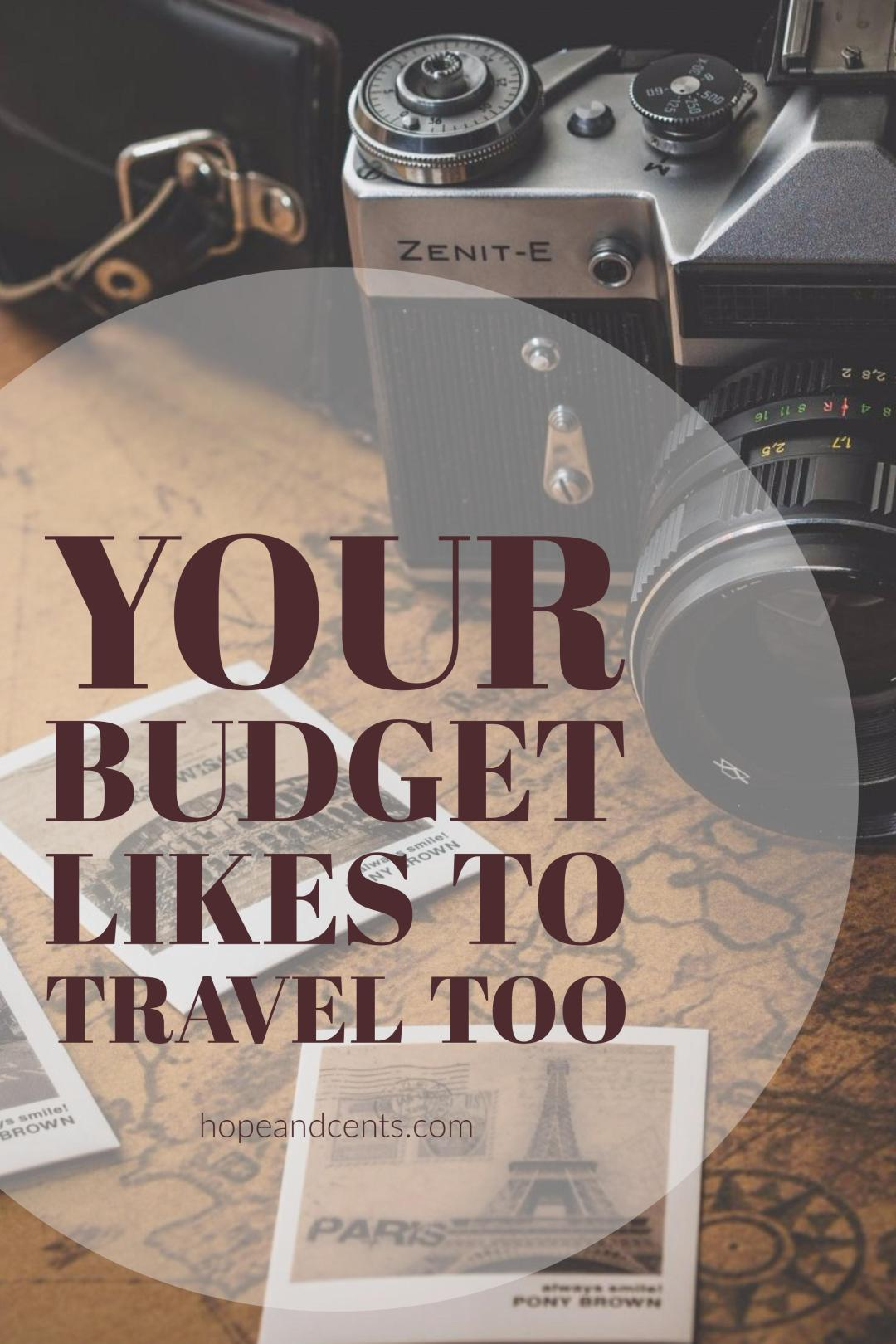 Your Budget Likes to Travel Too