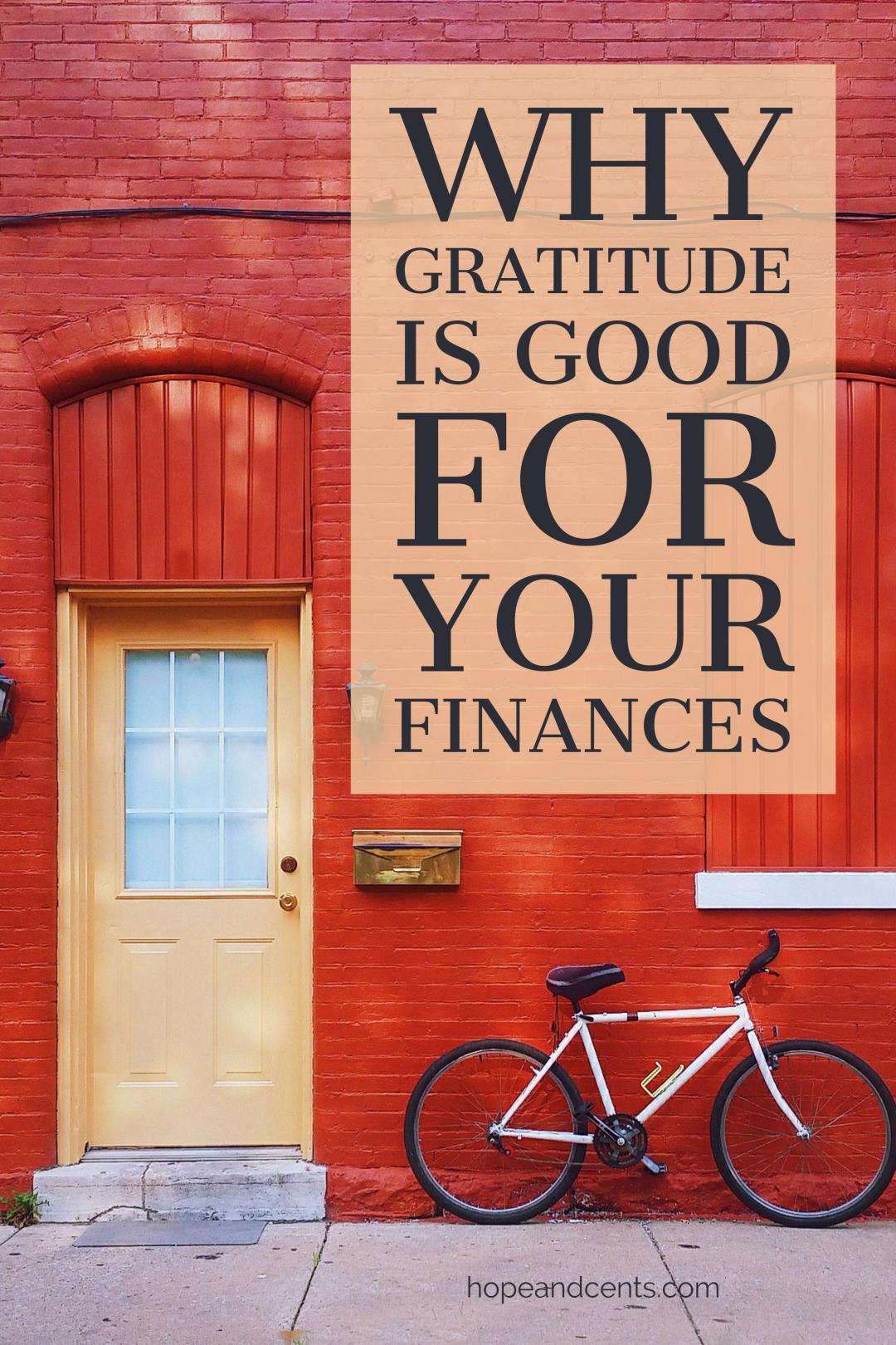 Do you spend a lot of time wishing your finances were better? Maybe it\'s time to shift your focus. Discover how gratitude can improve your finances.