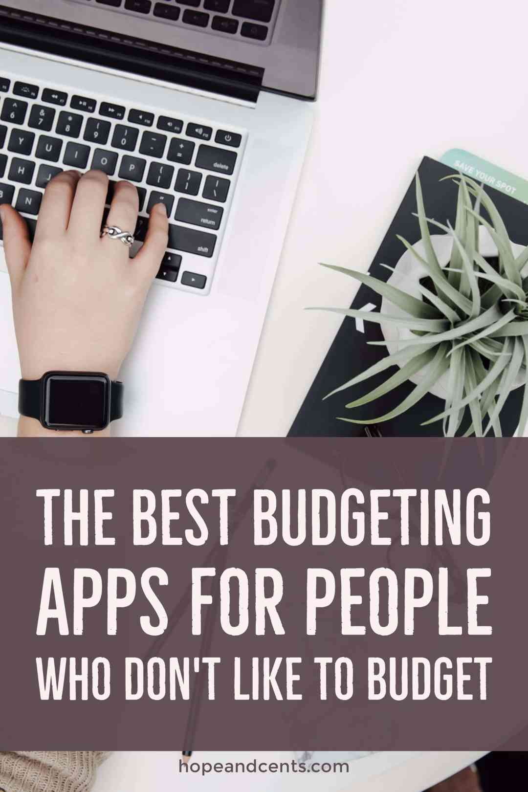 Find out which budgeting apps work for the