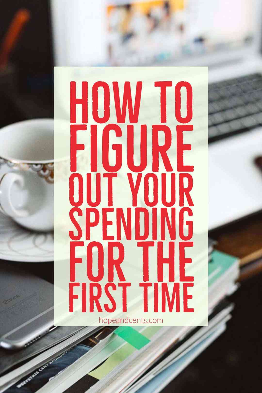 Trying to figure out your spending can be frustrating when you don't know where to begin. These steps will show you to get an idea of your average expenses.