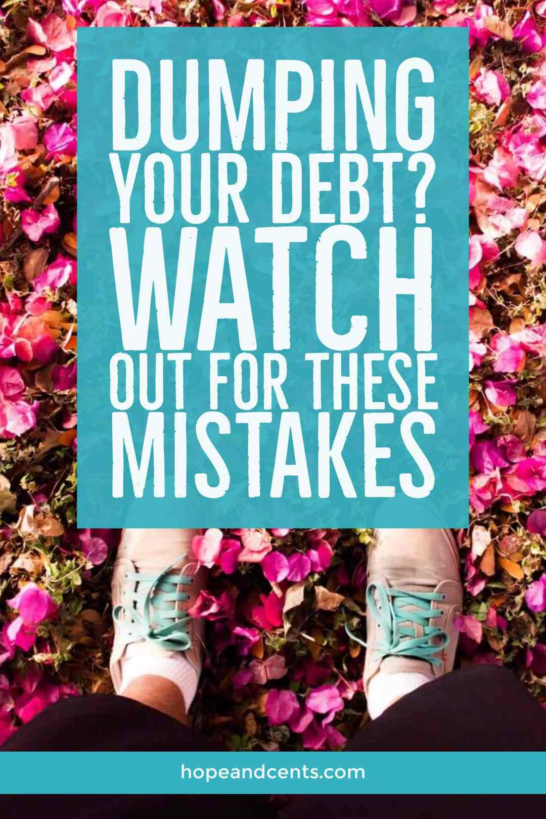 Are you dumping your debt? That's awesome! While there are multiple ways to pay off your debt, be sure you avoid these mistakes while on your debt-free journey.