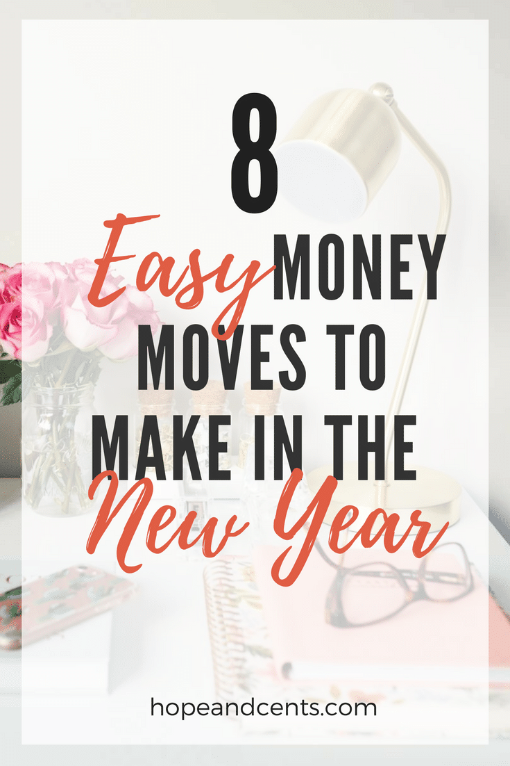 Love these easy money moves to complete in the new year. If you like making New Year's resolutions related to your money, you'll like these doable tasks. #moneytips #personalfinance #money