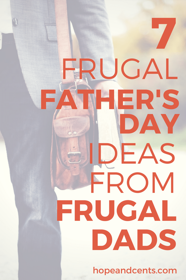 Looking for the perfect Father\'s Day gift that Dad will love, but your wallet will too? You (and the Dad in your life) will love these thoughtful, fun, and frugal Father\'s Day ideas. | Frugal Father\'s Day gifts | budget-friendly father\'s day ideas | inexpensive gifts for dad | #giftideas #giftguides #frugalliving
