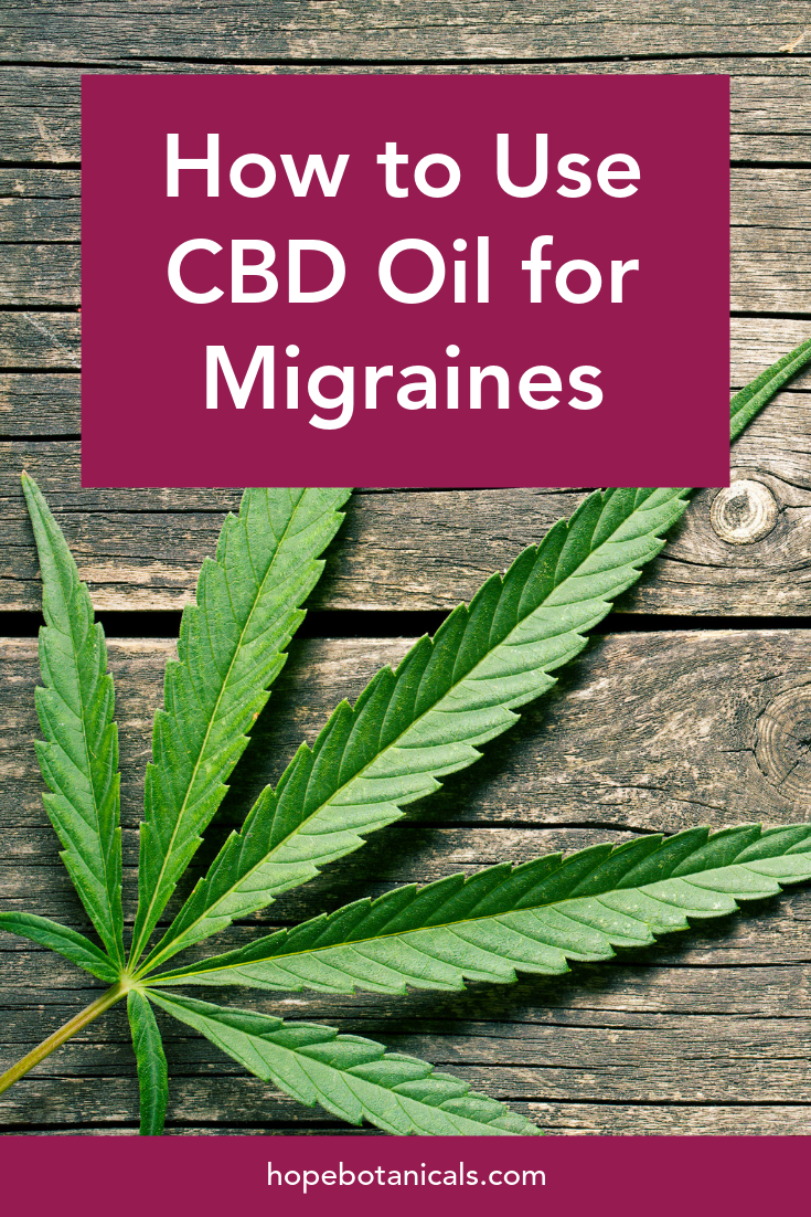 cannabis leaf on wooden plank with words how to use cbd oil for migraines