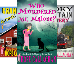 Garden Girls Cozy Mysteries by Christian Author Hope Callaghan