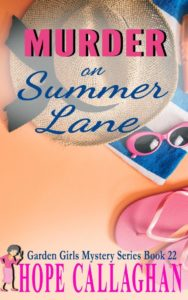 Murder on Summer Lane Book Cover By Christian Fiction Author Hope Callaghan