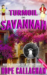 Download Turmoil in Savannah - A Cozy Mystery Book