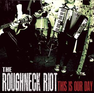 roughneck riot