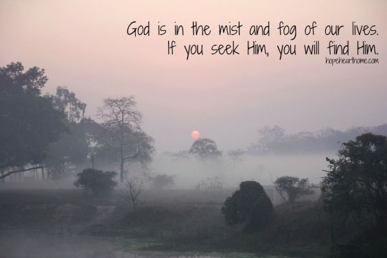 God is in the mist