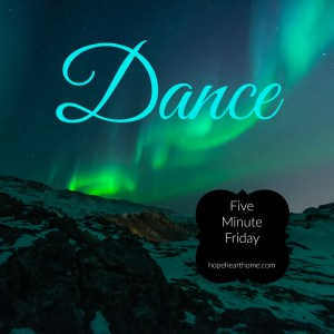 five minute friday: dance