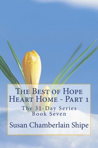The Best of Hope Heart Home – Part 1