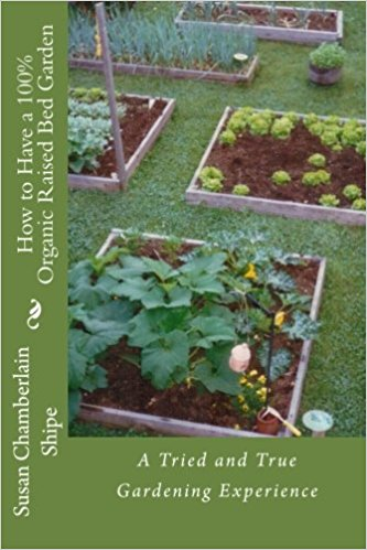 How to Have a 100% Organic Raised Bed Garden