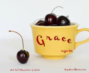 Grace. AGAIN.