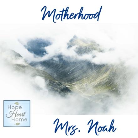 May Focus is Motherhood
