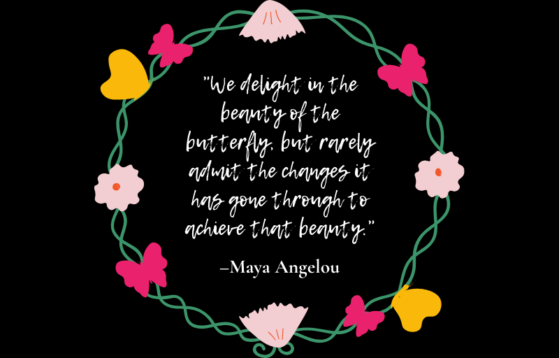 Maya Angelou, butterfly