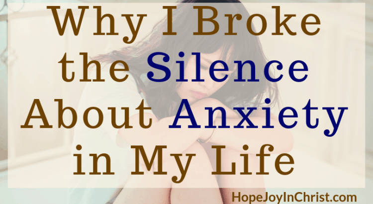 Why I Broke the Silence About Anxiety in My Life FtImg When we speak up about #Anxiety we help others. Share #AnxietyTips and prompt #MentalHealthAwareness