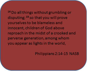 Philippians 2:14-15 Do all things without grumbling