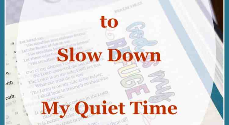 Slowing Down My Quiet time - With Bible Journaling