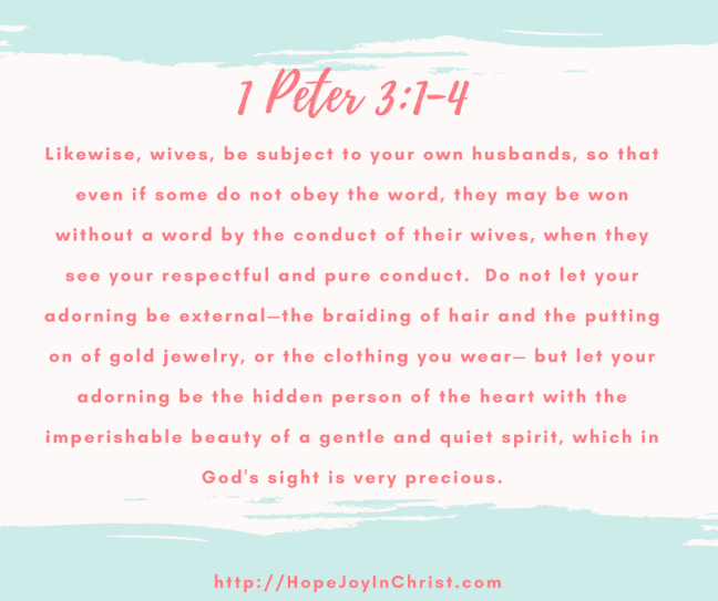 1 Peter 3:1-4 submission Biblical Wifehood Christian Marriage