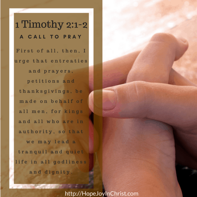 1 Timothy 2:1-2 Pray for the authorities in my life ((Christian Marriage Resources, Biblical Wifehood advice, Reclaiming Hope & Joy in your Marriage))