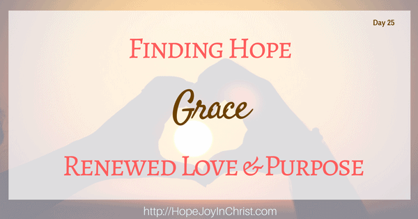 Finding Hope, Grace, Renewed Love and Purpose (Christian Marriage Biblical Wifehood (Reclaiming Hope & Joy in your Marriage))