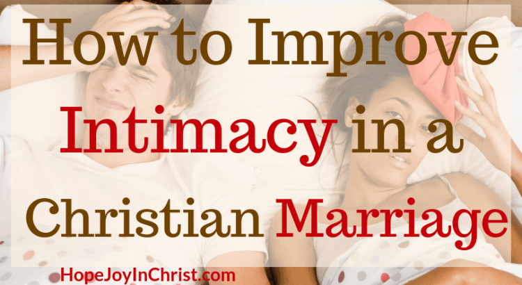 How to Improve Intimacy in a Christian Marriage FtImg godly wife intimacy in marriage ideas intimacy in marriage challenges intimacy in Christian marriage quotes intimacy in marriage tips Christian Marriage