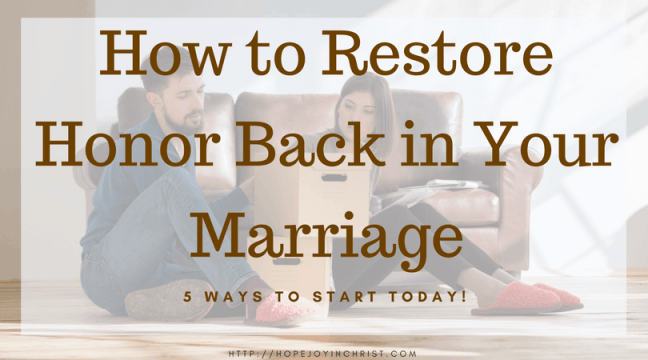 How to Restore Honor Back in your Marriage FB (Christian Marriage Resources, Biblical Wifehood advice, Reclaiming Hope & Joy in your Marriage)