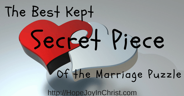 The Best Kept Secret Piece of the Marriage Puzzle Ft Img (#ChristianMarriage #BiblicalWifehood (Reclaiming Hope & Joy in my Marriage))