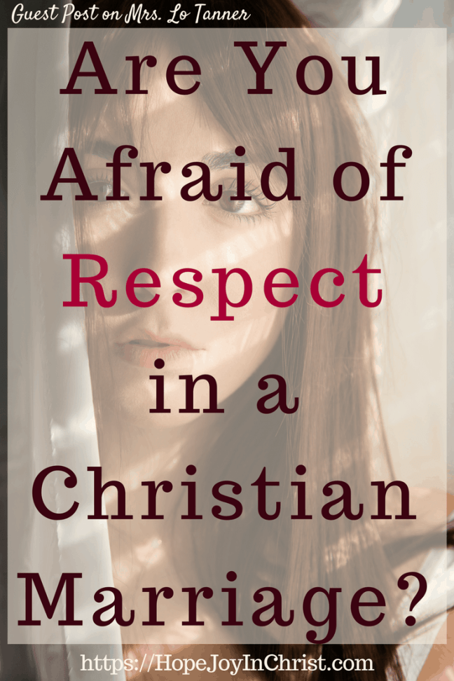 Are You Afraid of Respect in a Christian Marriage (#MarriageMonday #ChristianMarriage #BiblicalMarriage #ChristianLiving #Respect #Respectquotes #respectRelationship #RespectYourHusband #StrengthenMarriage )