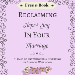 Reclaiming Hope & Joy in Your Marriage Free e-Book PinIt Img (Christian Marriage, Biblical Wifehood #ChristianMarriageHelp #BiblicalMarriage #RelationshipHelp #RelationshipQuotes
