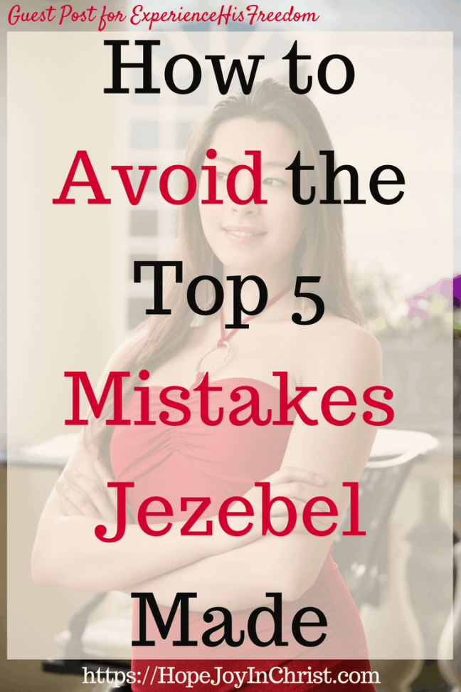 How to Avoid the Top 5 Mistakes Jezebel Made #JezebelSpirit #JezebelBible #JezebelQuotes #BiblicalWomen #Womeninthebible #Womeninthebiblestudy #Womeninthebiblelistof #Womeninthebiblescriptures #StrongWomeninthebible