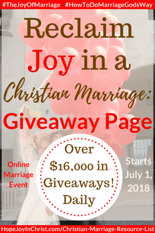 31 Ways to Reclaim Joy in a Christian Marriage Giveaway Page. Ultimate Giveaway for Reclaim Hope & Joy in your Christian Marriage. #MarriageAdvice #MarriageHelp #BiblicalMarriage #Christianmarriagequotes #relationshiphelp #Giveaway #Christianmarriagebooks #EntertoWin #Christianmarriageadvice