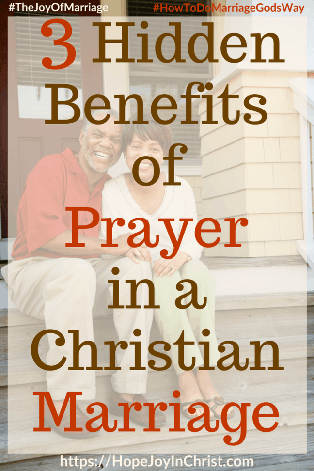 3 Hidden Benefits of Prayer in a Christian Marriage 31 Ways to Reclaim Joy in a Christian Marriage #PrayerWarrior #PrayerForMarriage #PrayerStrategy #Prayerquotes #JoyInMarriage #MarriageGodsWay #JoyQuotes #JoyScriptures #ChooseJoy #ChristianMarriage #ChristianMarriagequotes #ChristianMarriageadvice #RelationshipQuotes #StrongMarriage
