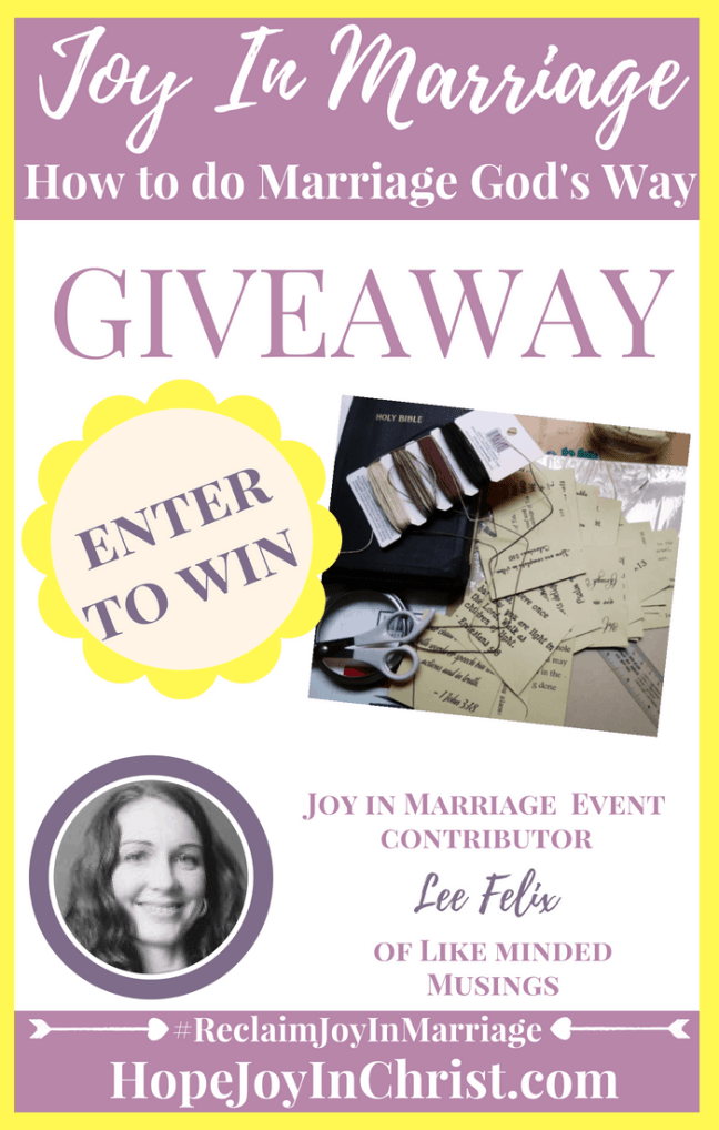 31 Ways to Reclaim joy in a Christian marriage Giveaway. Lee Felix of LikeMindedMusings is giving away Love Scripture Bible Verse Printable #JoyInMarriage #MarriageGodsWay #JoyQuotes #JoyScriptures #ChooseJoy #ChristianMarriage #ChristianMarriagequotes #ChristianMarriageadvice #RelationshipQuotes #Giveaway #ChristianBooks