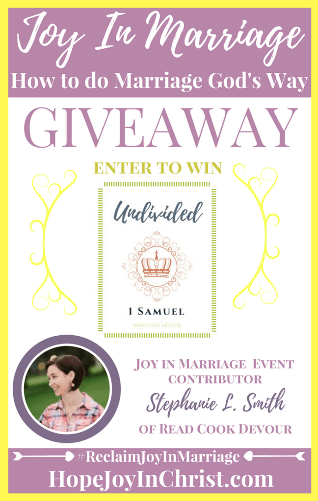 31 Ways to Reclaim joy in a Christian marriage Giveaway. Stephanie L Smith is giving away her book Undivided Customizable Devotional Bible Study #JoyInMarriage #MarriageGodsWay #JoyQuotes #JoyScriptures #ChooseJoy #ChristianMarriage #ChristianMarriagequotes #ChristianMarriageadvice #RelationshipQuotes #Giveaway #ChristianBooks #Prayer