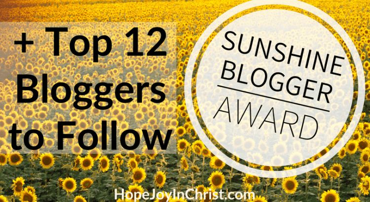 2018 Sunshine Blogger Award FtImg Top Bloggers to Follow in 2018 #BestChristianBloggers #BestBloggersToFollow #BestBloggersSocialMedia #ChristianBloggersToFollow #WomenBlogger #BestWomenBloggers