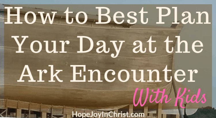 How to Best Plan Your Day at the Ark Encounter with Kids #ArkEncounterTips #ArkEncounterwithkids #ArkEncounterkentucky #ArkEncountervacation #NoahsArk #Creation #EvolutionVsCreation #AnswersInGenesis