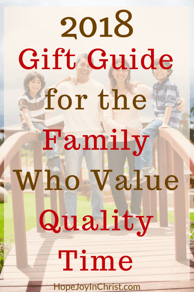 2018 Gift Guide for the Family Who Value Quality Time PinIt #LoveLanguages can be part of #ChristmasBudget #ChristmasSpendingTips #FrugalLiving When we plan well we can buy with #QualityTime in mind