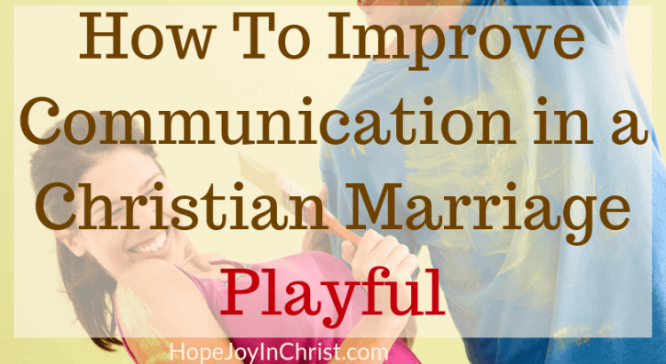 How To Improve Communication in a Christian Marriage Playful Words This is session Seven in the marriage communication workshop where couples will learn marriage communication tips be guided through communication exercise, given tools to help with better communication. Wives will learn to improve intimacy while keeping their voice and stop feeling like a door mat in marriage. Playful words in marriage, fun in marriage feminine wiles in marriage