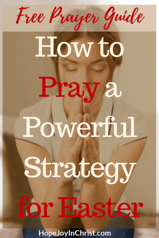 How to Pray a Powerful Strategy for Easter PinIt Easter Prayer. Easter prayer stations. Easter Prayer scriptures. Easter prayer Printable. Prayer warrior. Intercessory Prayer. Spiritual Warfare. Spiritual warfare prayers. Spiritual Warfare scripture