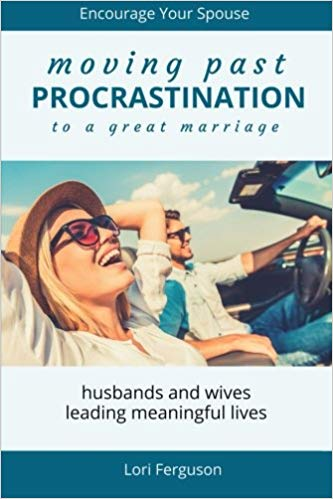 Moving Past Procrastination to a Great Marriage Book